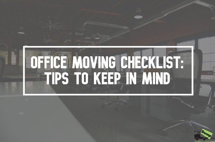 Office Moving Checklist: Tips to Keep in Mind